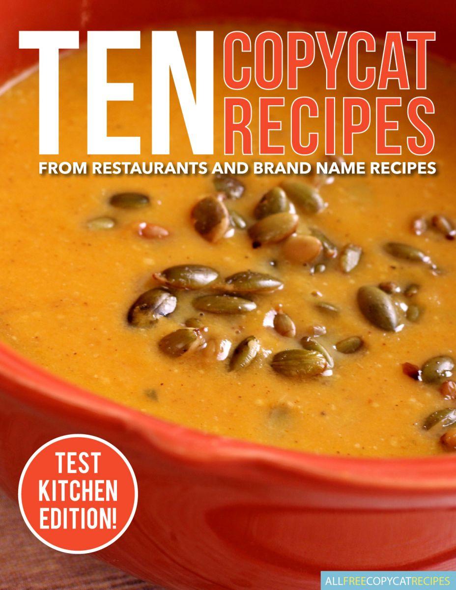 10 Copycat Recipes from Restaurants & Brand Name Recipes Free eCookbook