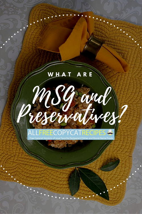 MSG in Food and Preservatives in Food