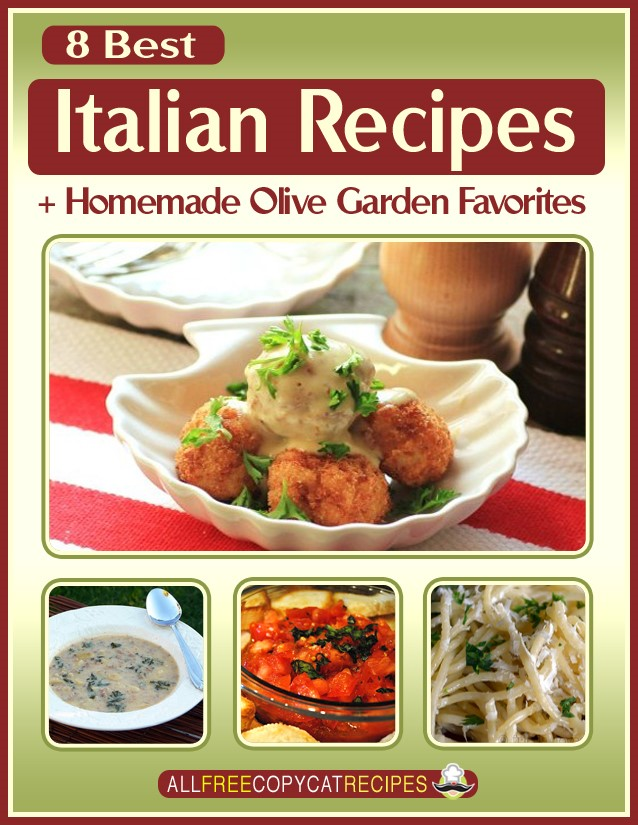 8 Best Italian Recipes + Homemade Olive Garden Favorites